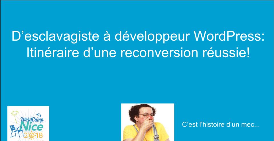 Mes Slides du WordCamp Nice 2018