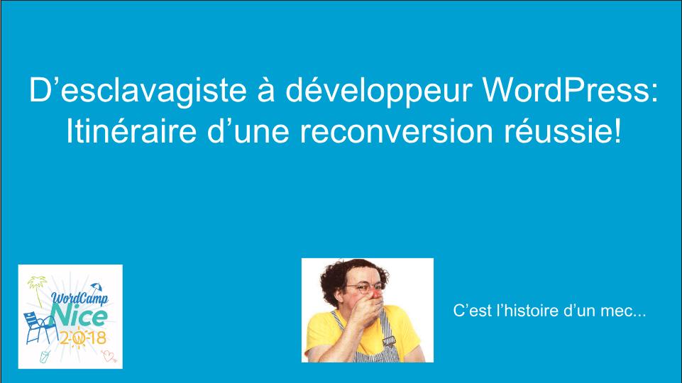 Mes Slides du WordCamp Nice 2018 - Comportement humain