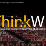ThinkWP, la vidéo est sortie! - WordPress