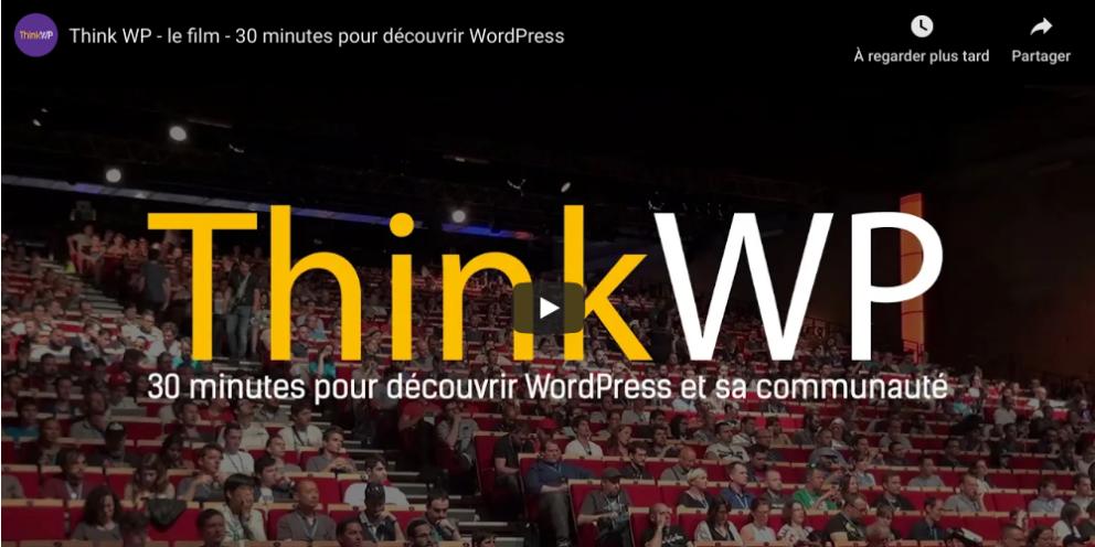 ThinkWP, la vidéo est sortie!